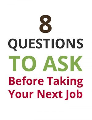 8 Questions to ask before taking your next job